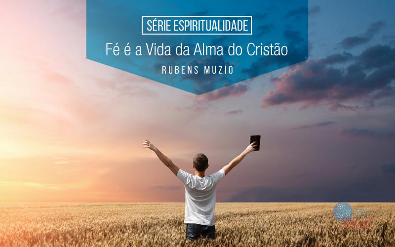 fe-e-a-vida-da-alma-do-cristao-800x500_c